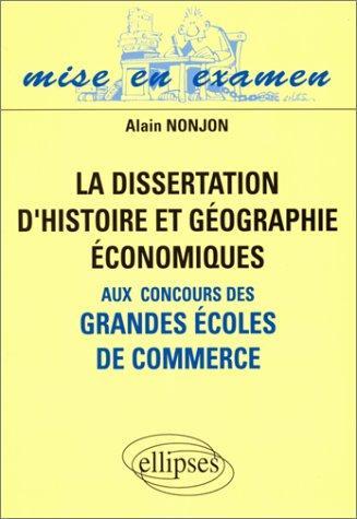 La Dissertation D'histoire Et Géographie Économiques Aux Concours Des Grandes Écoles De Commerce