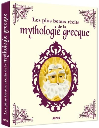 Les Plus Beaux Recits De La Mythologie Grecque