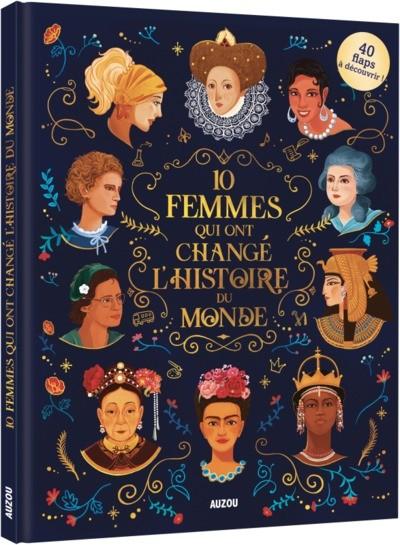 10 femmes qui ont marqué l'histoire du monde