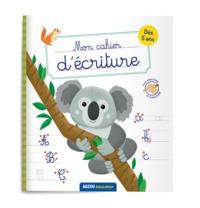 Auzou éducation - Mon cahier d'écriture : animaux du monde : dès 5 ans