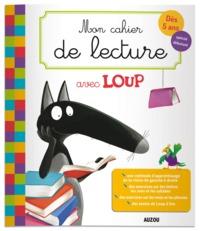 Mon cahier de soutien - Mon cahier de lecture avec Loup : dès 5 ans, spécial débutant