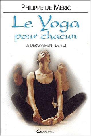 Le Yoga Pour Chacun