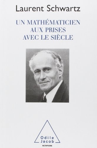 Un Mathematicien Aux Prises Av.Le Siecle
