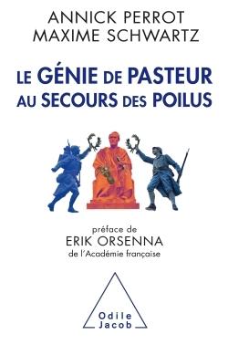 Le Genie De Pasteur Au Secours Des Poilus