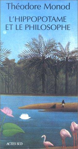 L'hippopotame Et Le Philosophe (French Edition)