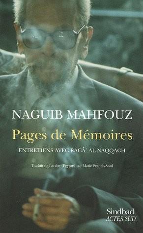 Pages De Mémoires : Entretiens Avec Ragâ' Al-Naqqâch