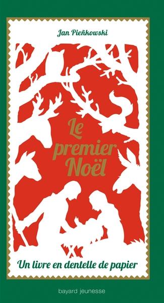 Le Premier Noel - Un Livre En Dentelle De Papier