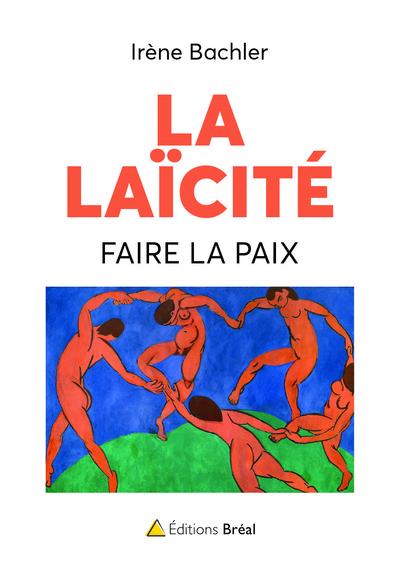 Laicite : Faire La Paix (La)