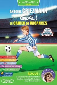 goal ! : le cahier de vacances, du CE1 au CE2, 7-8 ans