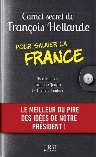CARNET SECRET DE FRANCOIS HOLLANDE