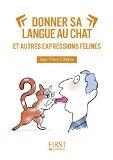 Petit Livre De - Le Chat Dans La Langue Francaise