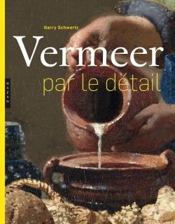 Vermeer Par Le Detail