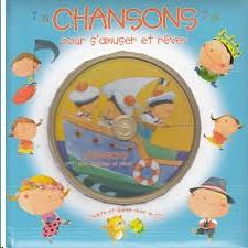 CHANSONS POUR S'AMUSER ET REVER (LV+CD)