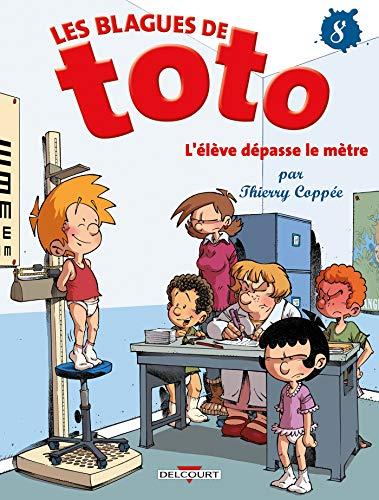 LES BLAGUES DE TOTO-8-L'ELEVE DEPASSE LE METRE