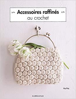 Accessoires Raffines Au Crochet