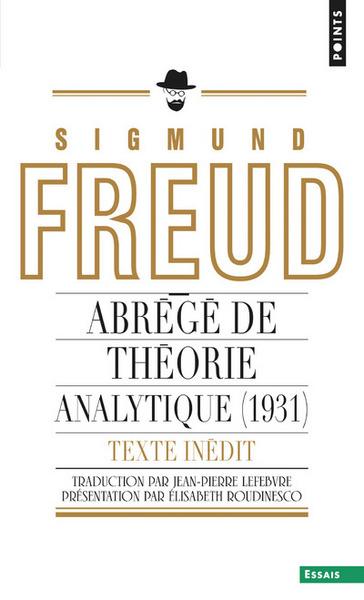 Abrege De Theorie Analytique (1931) (Inedit). Un Chapitre Inedit Du Portrait Psychologique Du Presid