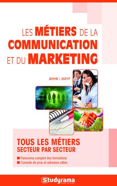 METIERS DE LA COMMUNICATION ET DU MARKETING (LES) 2016-2017