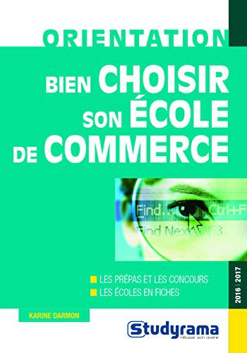 Bien Choisir Son Ecole De Commerce 2016/2017