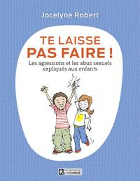 Te Laisse Pas Faire (Nouvelle Edition)