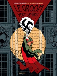 Une Aventure De Spirou Et Fantasio T.5 ; Le Groom Vert-De-Gris
