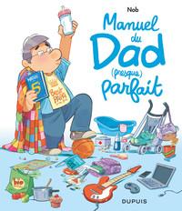 Manuel du Dad (presque) parfait