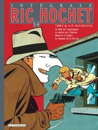 Ric Hochet L'intégrale, Tome 14 : La Bête De L'apocalypse ; Le Maître De L'illusion ; Meurtre À L'impro ; Le Masque De La Terreur