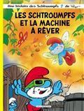 LES SCHTROUMPFS ET LA MACHINE A REVER