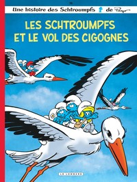 Les Schtroumpfs Tome 38 - Les Schtroumpfs et le vol des cigognes