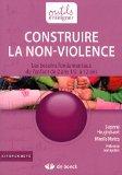 Construire la non violence besoins fondamentaux enfants de 2 ans1/2 a 12 ans