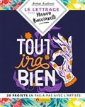 Le Lettrage Avec Manon Bucciarelli - 20 Projets En Pas-A-Pas Avec L'artiste