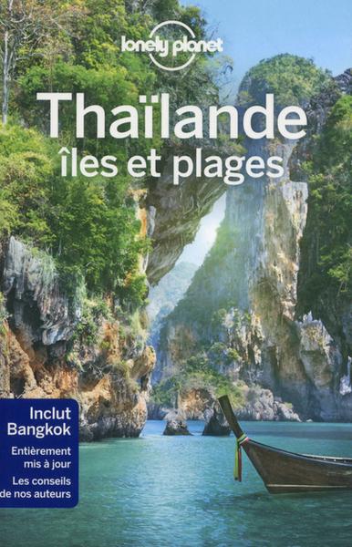 Thailande, Iles Et Plages 6Ed