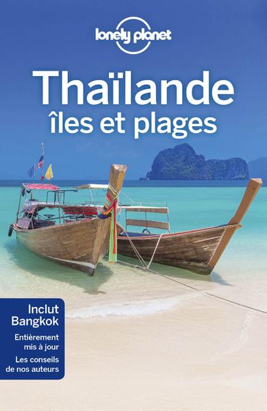 Thailande, Iles Et Plages 7Ed