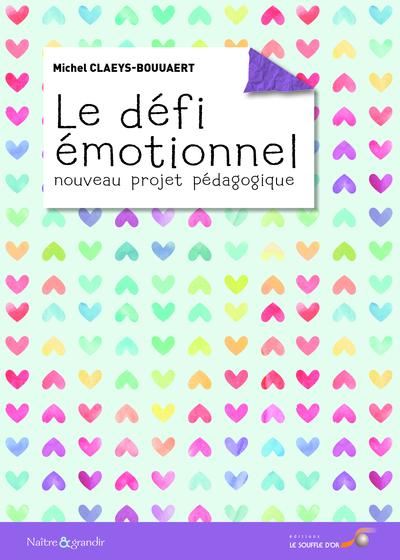 Defi Emotionnel, Nouveau Projet Pedagogique (Le)