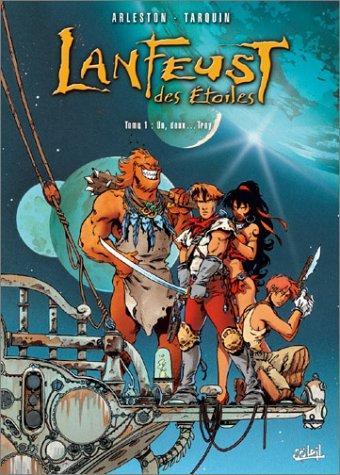 Lanfeust Des Étoiles, Tome 1 : Un,Deux ... Troy
