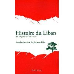 Histoire Du Liban : Des Origines Au Xxe Siècle