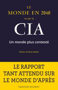 LE MONDE EN 2040 SELON LA CIA
