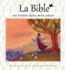 LA BIBLE, UN TRESOR DANS MON COEUR