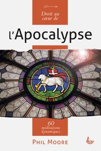 Droit Au Coeur De L'apocalypse