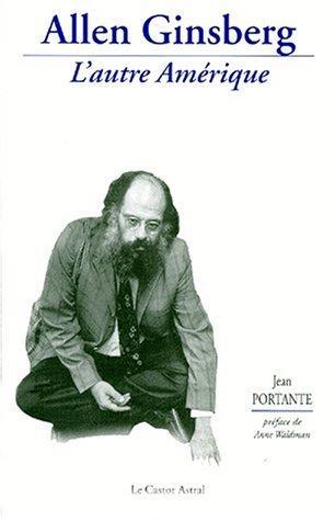 Allen Ginsberg: L'autre Amerique (Tombeau) (French Edition)