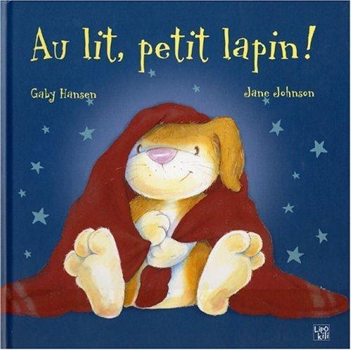 Au Lit Petit Lapin !