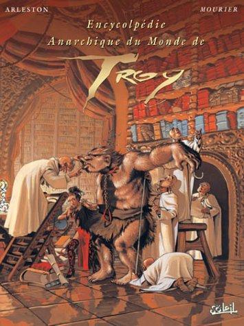 Lanfeust De Troy : Encyclopédie Anarchique Du Monde De Troy