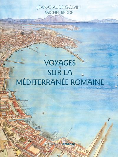 VOYAGES SUR LA MEDITERRANEE ROMAINE (NE)