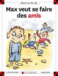 Max Veut Se Faire Des Amis