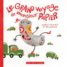 Le Grand Voyage De Monsieur Papier
