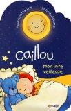 CAILLOU- MON LIVRE VEILLEUSE