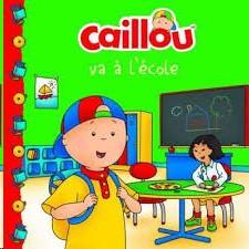 CAILLOU VA A L'ECOLE