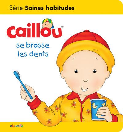 CAILLOU SE BROSSE LES DENTS