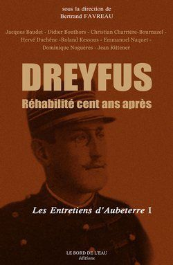 Dreyfus Réhabilité, Cent Ans Après : Antisémitisme : Il Y A Cent Ans, Et Aujourd'hui...