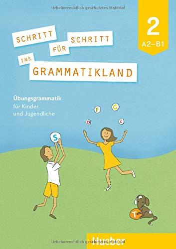 SCHRITT F. SCHRITT INS GRAMMATIKLAND 2