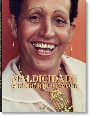 Miguel Rio Branco. Maldicidade - Rio Branco, Maldicidade
